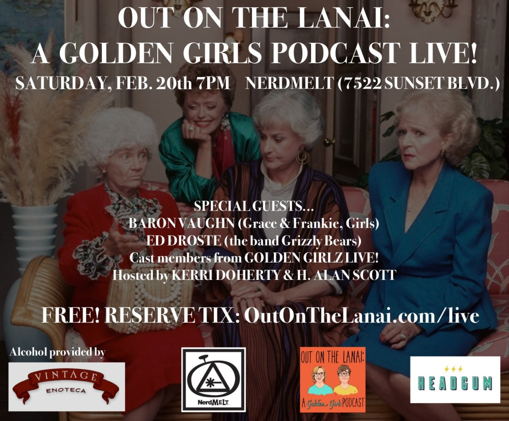 Out on the Lanai: A Golden Girls Podcast LIVE (FREE