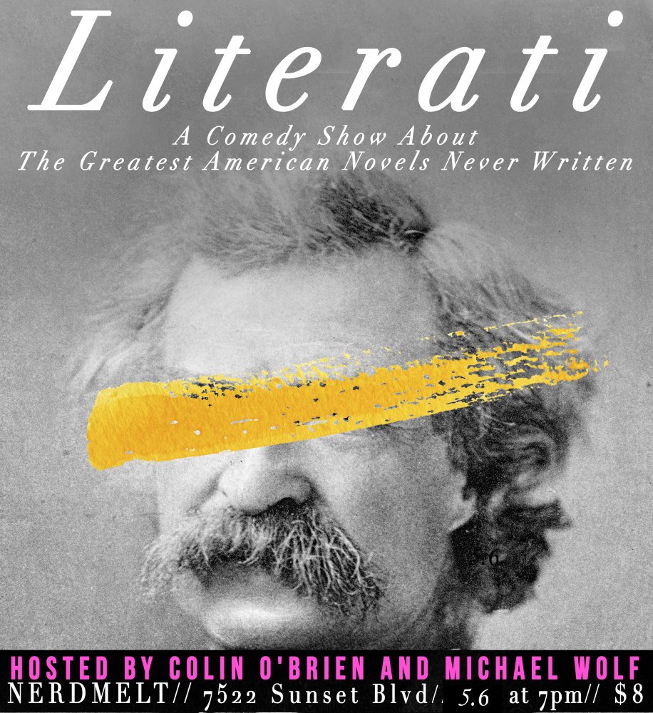 Literati A Comedy Show About The Greatest American Novels Never