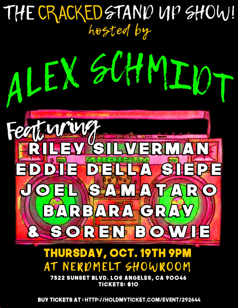 The Cracked Stand Up Show @ NerdMelt Showroom Los Angeles, CA - October  19th 2017 9:00 pm